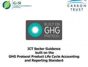 ICT Sector Guidance built on the GHG Protocol Product Life Cycle Accounting and Reporting Standard